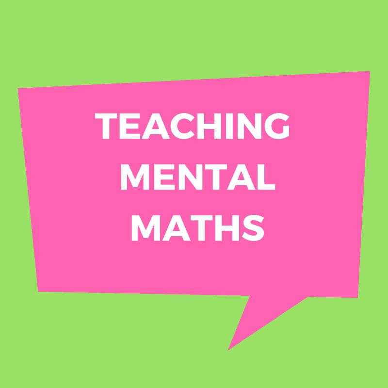 Teaching Mental Maths
