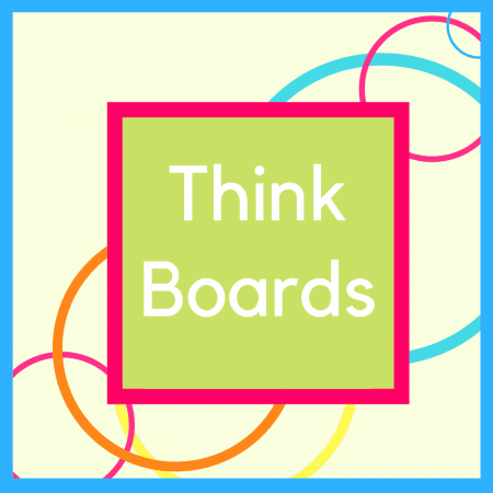 Think Boards